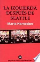 Libro de La Izquierda Después De Seattle