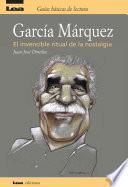 Libro de Garcia Marquez, El Invencible Ritual De La Nostalgia