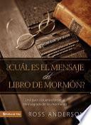 Libro de ¿cuál Es El Mensaje Del Libro De Mormón?