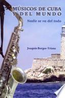 Libro de Músicos De Cuba Y Del Mundo