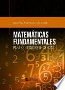 Libro de Matemáticas Fundamentales Para Estudiantes De Ciencias