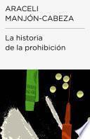 Libro de La Historia De La Prohibición (endebate)