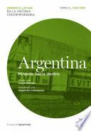 Libro de Argentina. Mirando Hacia Dentro. Tomo 4 (1930 1960)