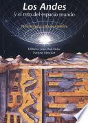 Libro de Los Andes Y El Reto Del Espacio Mundo