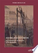 Libro de Entre Jueces Y Reos. Las Postrimerías Del Derecho Penal Absolutista