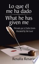 Libro de Lo Que Él Me Ha Dado/ What He Has Given Me