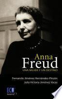 Libro de Anna Freud. Una Mujer Y Un Destino