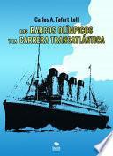 Libro de Los Barcos OlÍmpicos Y La Carrera TransatlÁntica
