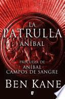 Libro de Aníbal. La Patrulla