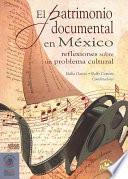 Libro de El Patrimonio Documental En México