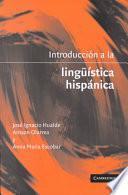 Libro de Introducción A La Lingüistica Hispánica