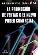 Libro de La Promoción De Ventas O El Nuevo Poder Comercial