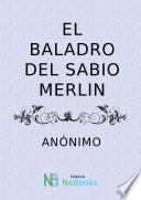 Libro de El Baladro Del Sabio Merlin