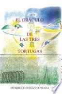 Libro de El Oráculo De Las Tres Tortugas