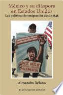 Libro de México Y Su Diáspora En Estados Unidos.