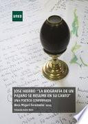 Libro de JosÉ Hierro:  La BiografÍa De Un PÁjaro De Resume En Su Canto  Una PoÉtica Confirmada