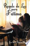 Libro de Regalo De Luz Para Fátima