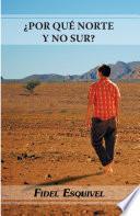 Libro de ¿por QuÉ Norte Y No Sur?