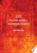 Libro de 3,000 Locuciones Verbales Y Combinaciones Frecuentes