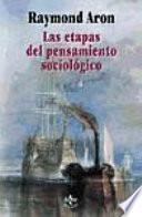 Libro de Las Etapas Del Pensamiento Sociológico