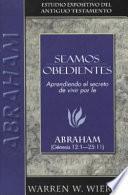 Libro de Seamos Obedientes: Abraham