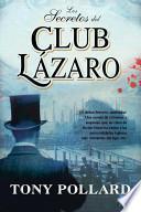 Libro de Los Secretos Del Club Lázaro