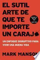Libro de El Sutil Arte De Que Te Importe Un Caraj*