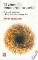 Libro de El Genocidio Como Práctica Social