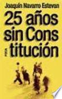 Libro de 25 Años Sin Constitución