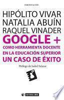 Libro de Google + Como Herramienta Docente En La Educación Superior