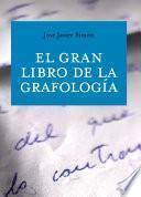 Libro de El Gran Libro De La Grafología