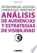 Libro de Análisis De Audiencias Y Estrategias De Visibilidad