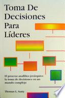 Libro de Toma De Decisiones Para Líderes