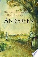Libro de Mis Cuentos Preferidos De Hans Christian Andersen