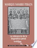 Libro de La Relevancia De La Dogmática Penal