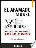 Libro de El Afamado Museo El Ojo Izquierdo