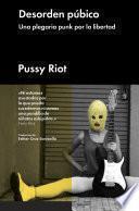 Libro de Desorden Púbico. Una Plegaria Punk Por La Libertad
