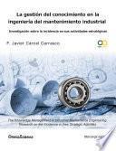 Libro de La Gestión Del Conocimiento En La Ingeniería De Mantenimiento Industrial