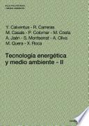 Libro de Tecnología Energética Y Medio Ambiente Ii