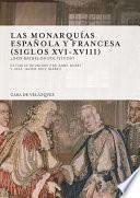 Libro de Las Monarquías Española Y Francesa (siglos Xvi Xviii)