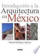 Libro de Introducción A La Arquitectura En México