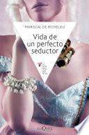 Libro de Vida De Un Perfecto Seductor