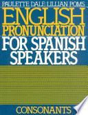 Libro de English Pronunciation For Spanish Speakers