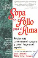 Libro de Sopa De Pollo Para El Alma / Chicken Soup For The Soul