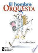 Libro de El Hombre Orquesta