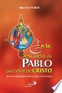 Libro de En La Escuela De Pablo Para Vivir De Cristo