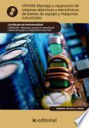 Libro de Montaje Y Reparación De Sistemas Eléctricos Y Electrónicos De Bienes De Equipo Y Máquinas Industriales. Fmee0208