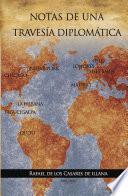 Libro de Notas De Una Travesía Diplomática