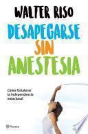 Libro de Desapegarse Sin Anestesia