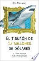 Libro de El Tiburon De 12 Millones De Dolares